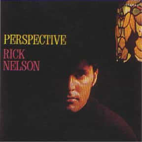 Perspective is listed (or ranked) 25 on the list The Best Ricky Nelson Albums of All Time
