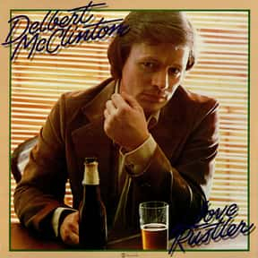 Love Rustler is listed (or ranked) 22 on the list The Best Delbert McClinton Albums of All Time