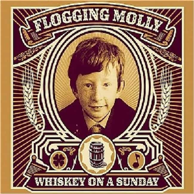 Whiskey on A Sunday is listed (or ranked) 4 on the list The Best Flogging Molly Albums of All Time