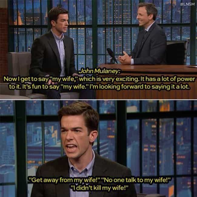 On Being Married is listed (or ranked) 4 on the list The Best John Mulaney Jokes