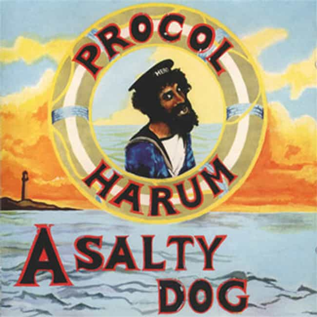 A Salty Dog is listed (or ranked) 1 on the list The Best Procol Harum Albums of All Time