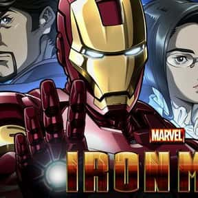 Marvel Anime: Iron Man is listed (or ranked) 17 on the list The Best Iron Man Versions Of All Time