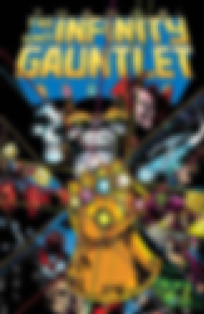 The Infinity Gauntlet (1991) is listed (or ranked) 1 on the list The Best Marvel Crossover Events & Storylines Ever