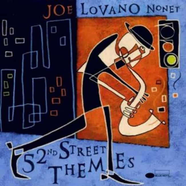 52nd Street Themes is listed (or ranked) 2 on the list The Best Joe Lovano Albums of All Time