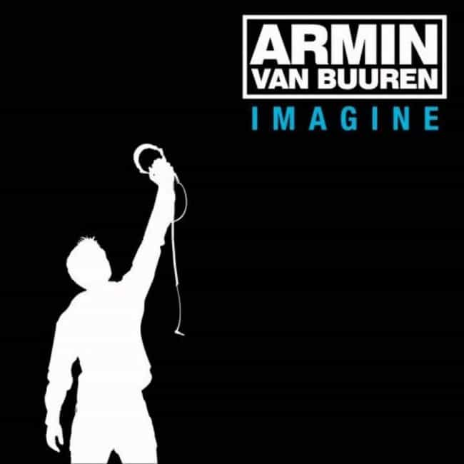 Imagine is listed (or ranked) 2 on the list The Best Armin Van Buuren Albums of All-Time