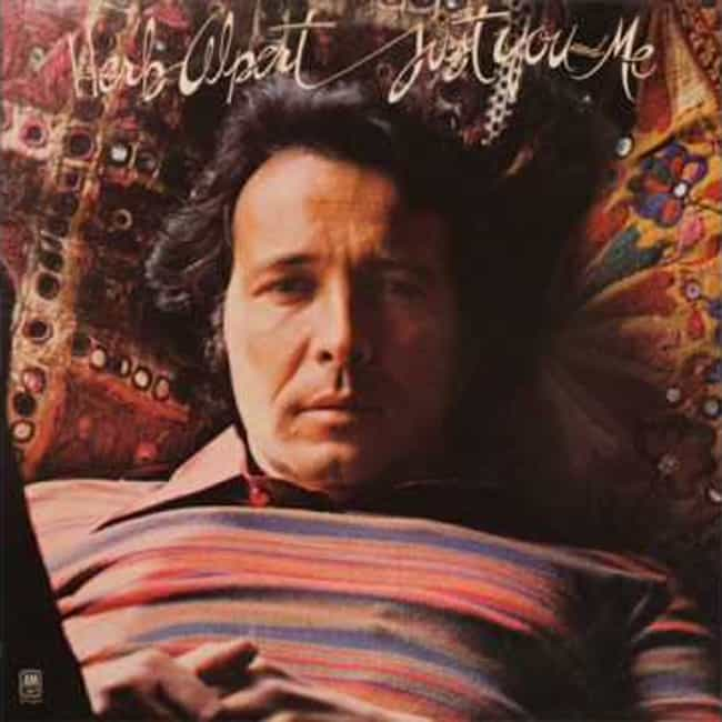 Just You and Me is listed (or ranked) 4 on the list The Best Herb Alpert Albums of All Time