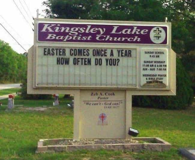 Literally Every Single D... is listed (or ranked) 3 on the list The 20 Most Ridiculous Church Signs of All Time
