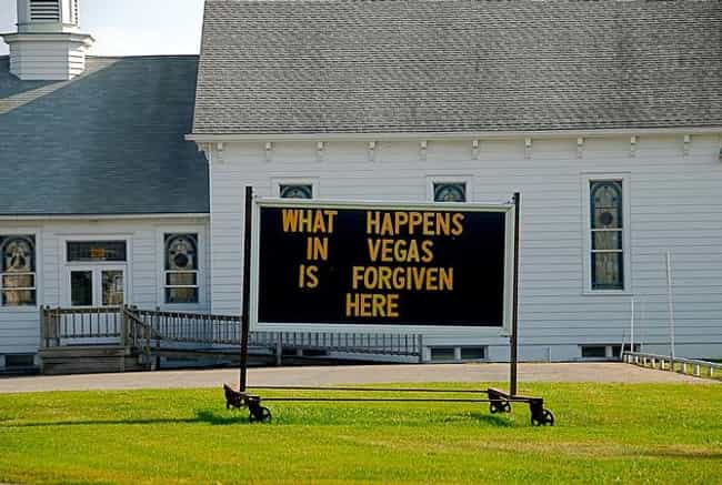 This Is a Better Slogan ... is listed (or ranked) 4 on the list The 20 Most Ridiculous Church Signs of All Time