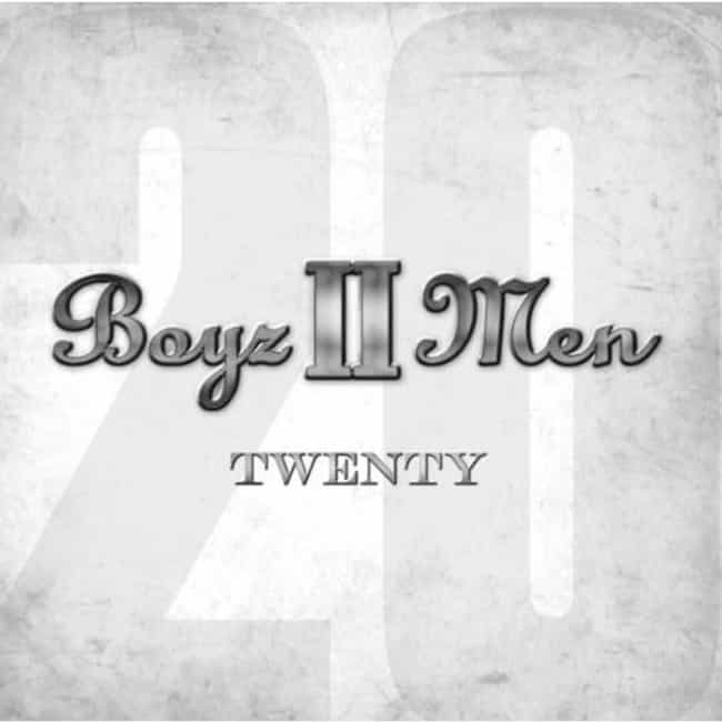 Twenty is listed (or ranked) 4 on the list The Best Boyz II Men Albums of All Time