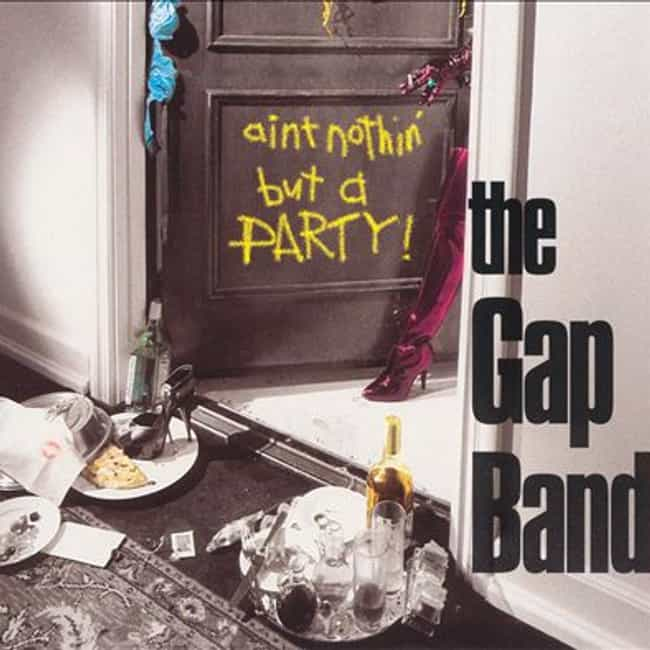 Ain't Nothing But A Party is listed (or ranked) 3 on the list The Best Gap Band Albums of All Time