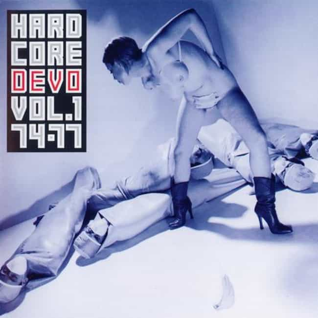 Hardcore Devo, Vol. 1: 7... is listed (or ranked) 8 on the list The Best Devo Albums of All Time