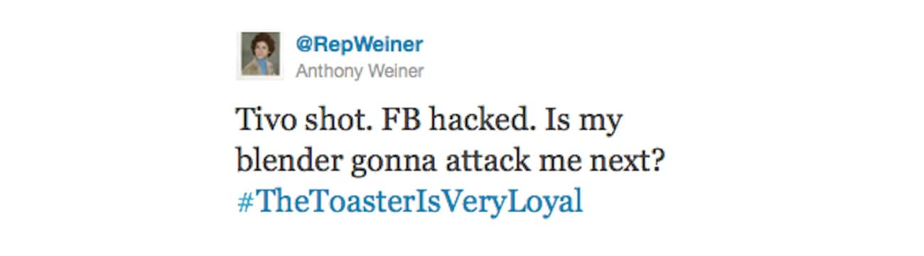 Anthony Weiner Gets Hacked is listed (or ranked) 4 on the list 13 Hilariously Embarrassing Tweets by Politicians