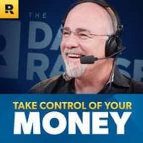 The Dave Ramsey Show is listed (or ranked) 6 on the list The Best Business Podcasts For Investors & More