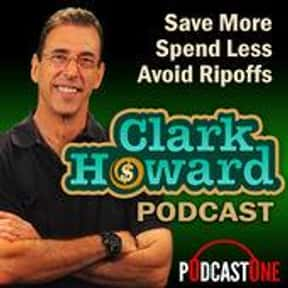 The Clark Howard Podcast is listed (or ranked) 18 on the list The Best Business Podcasts For Investors & More