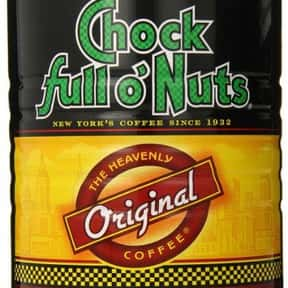 Chock Full O'nuts Coffee is listed (or ranked) 14 on the list The Best Packaged Coffee Brands