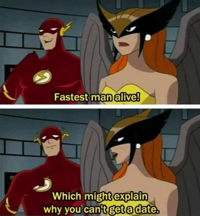 The Flash Gives TMI About His ... is listed (or ranked) 3 on the list 47 Adult Jokes in Cartoons You Didn't Get As A Child