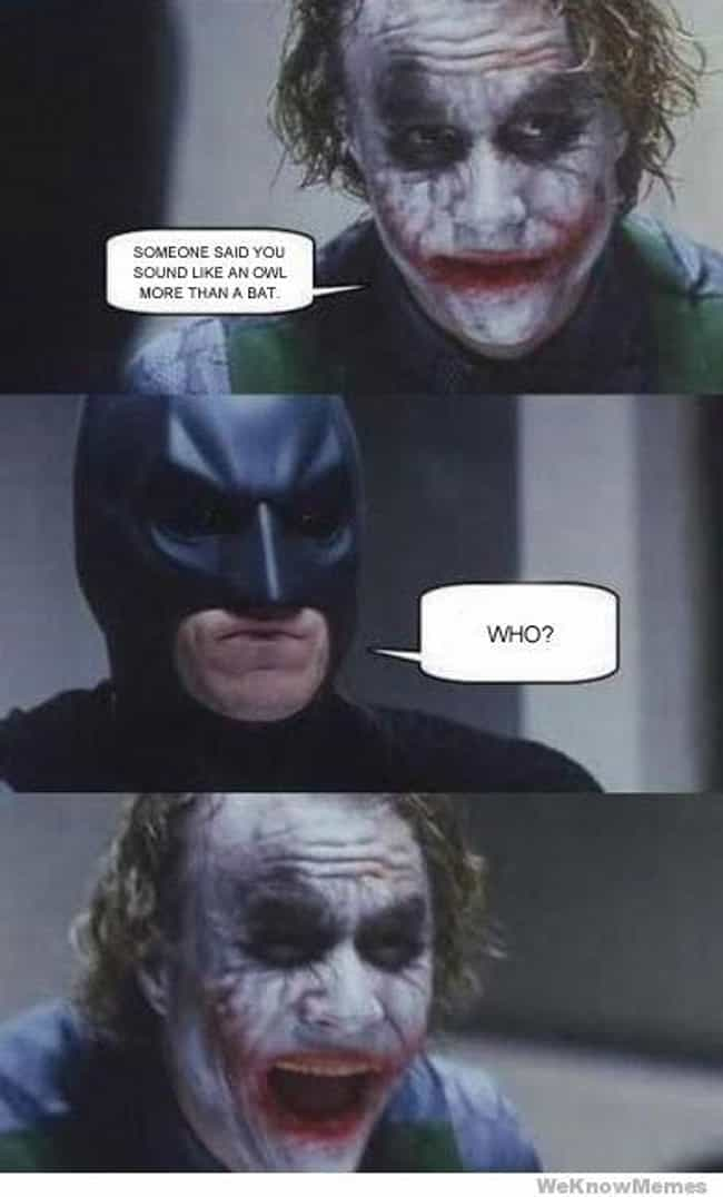 Walked Right Into That One is listed (or ranked) 2 on the list The Best Batman Memes On The Internet