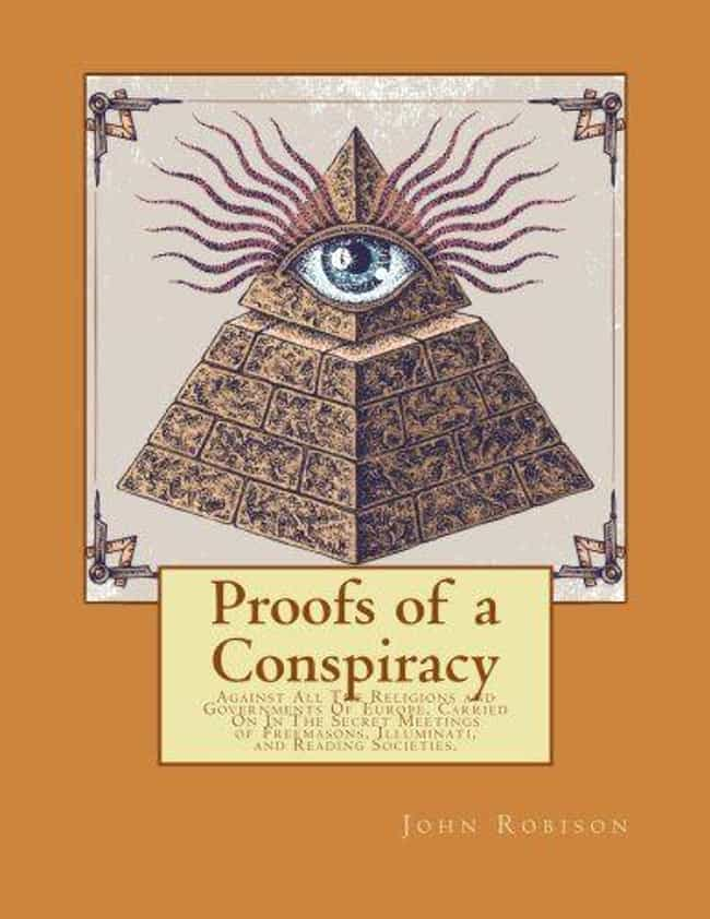Proofs Of A Conspiracy ... is listed (or ranked) 4 on the list Wild 19th Century Conspiracy Theories That People Believed