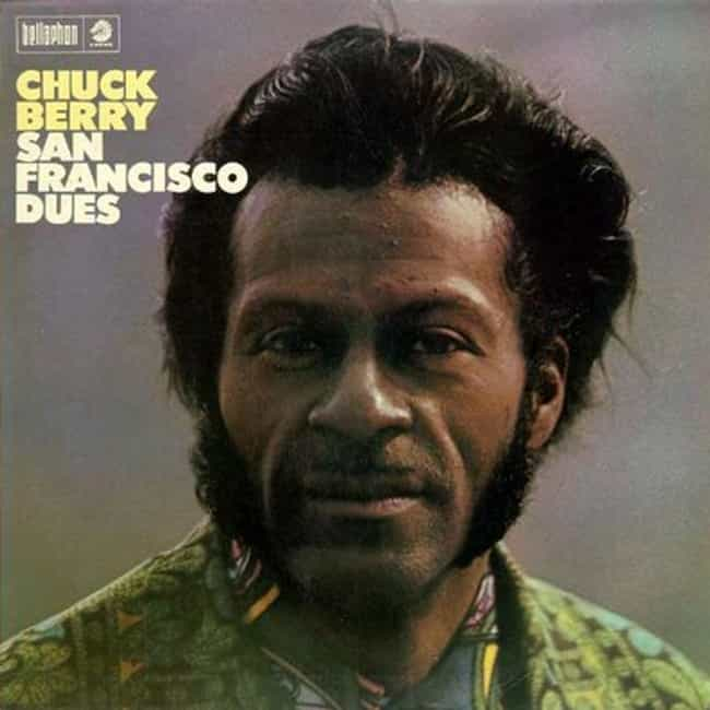 San Francisco Dues is listed (or ranked) 3 on the list The Best Chuck Berry Albums of All Time