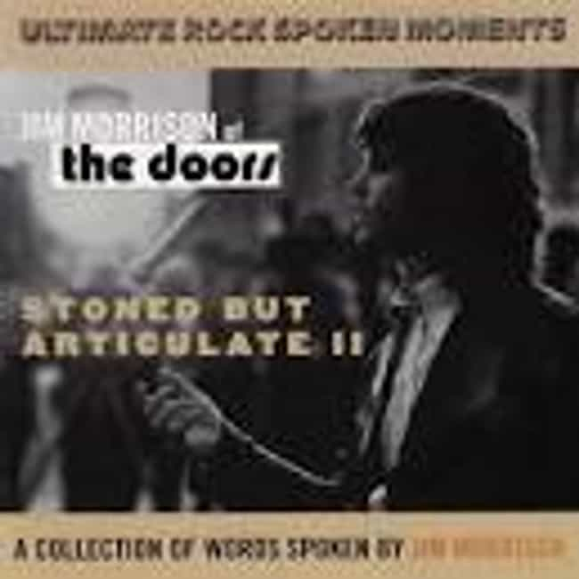 Stoned But Articulate is listed (or ranked) 3 on the list The Best Jim Morrison Albums List