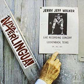 ¡Viva Terlingua! is listed (or ranked) 6 on the list The Best Jerry Jeff Walker Albums of All Time