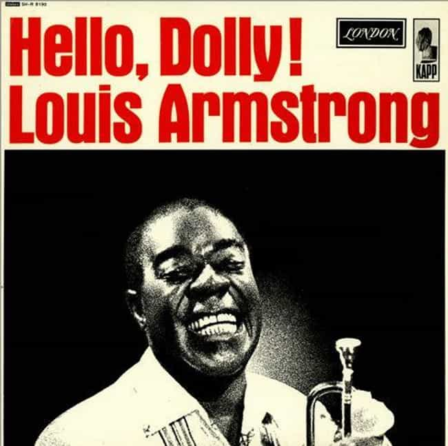 Hello, Dolly is listed (or ranked) 3 on the list The Best Louis Armstrong Albums of All Time