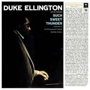 Such Sweet Thunder is listed (or ranked) 11 on the list The Best Duke Ellington Albums of All Time