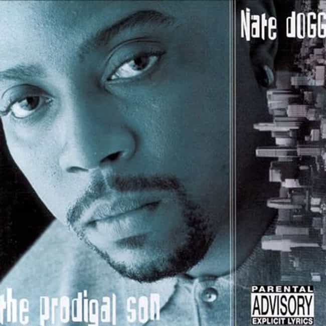 The Prodigal Son is listed (or ranked) 4 on the list The Best Nate Dogg Albums of All Time