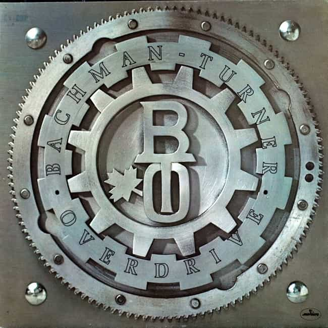 Bachman-Turner Overdrive is listed (or ranked) 4 on the list The Best Bachman-Turner Overdrive Albums of All Time