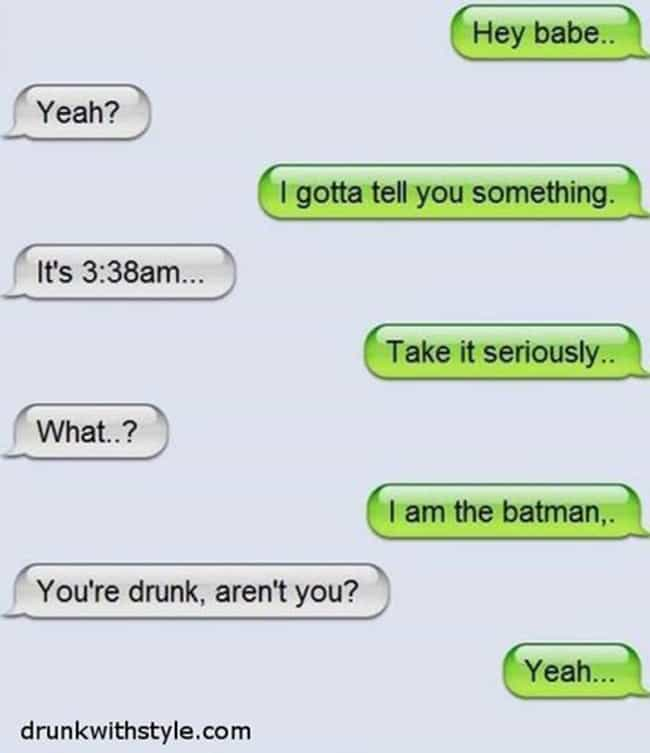 Okay, but What if He Rea... is listed (or ranked) 4 on the list 17 Drunk Texts You Wish You Got