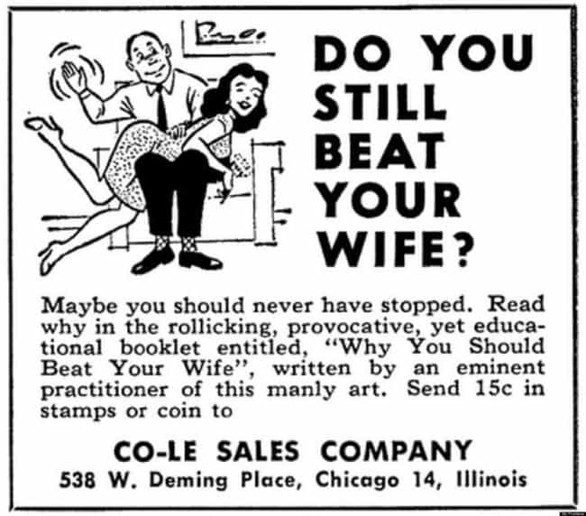 Lots of Thought Provoking Ques... is listed (or ranked) 3 on the list Vintage Ads That Are Offensively Sexist