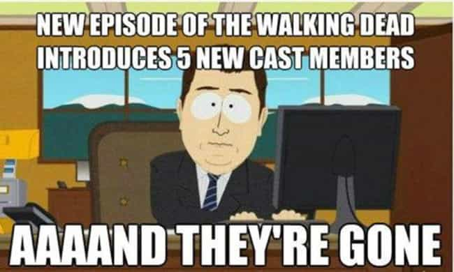 Yep, there's a time limit for ... is listed (or ranked) 4 on the list The Best Walking Dead Memes on the Internet