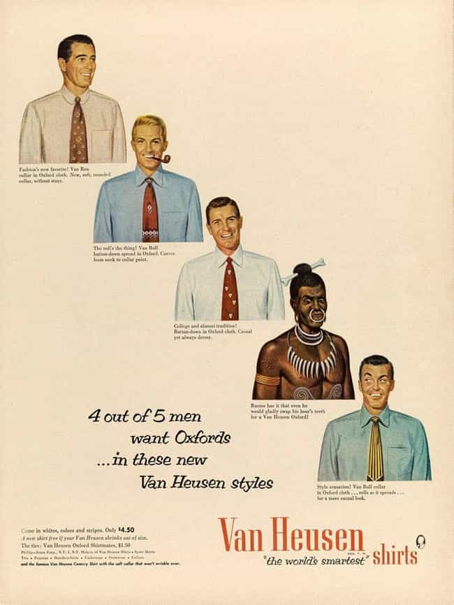 Van Heusen is listed (or ranked) 6 on the list Vintage Ads That Are Horribly Racist