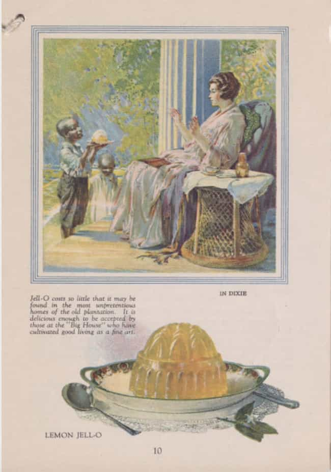 Jell-O is listed (or ranked) 2 on the list Vintage Ads That Are Horribly Racist