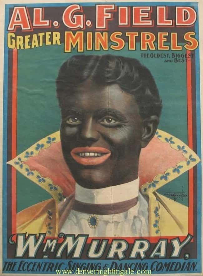 Minstrelsy Rearing Its Ugly He is listed (or ranked) 13 on the list Vintage Ads That Are Horribly Racist