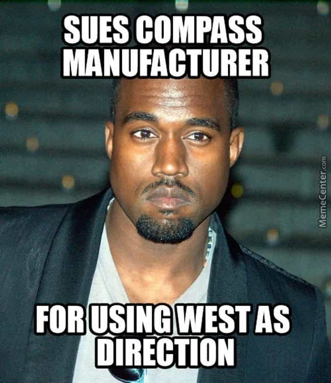 Well, he certainly isn't One D... is listed (or ranked) 3 on the list The Best Kanye West Memes of AllTime