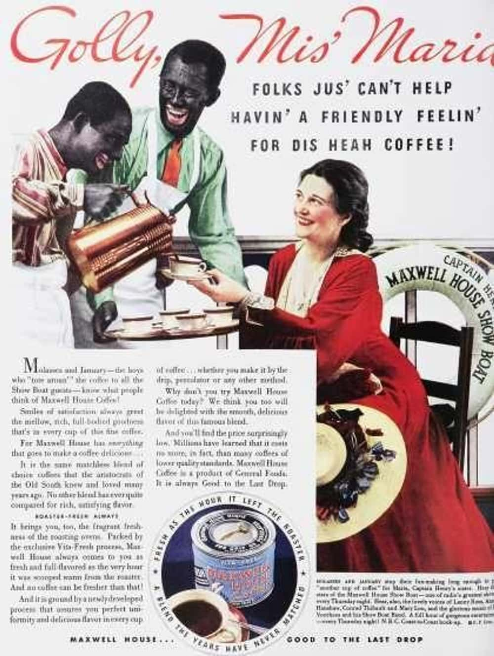 Golly, Mis' Maria, You' is listed (or ranked) 8 on the list Vintage Ads That Are Horribly Racist