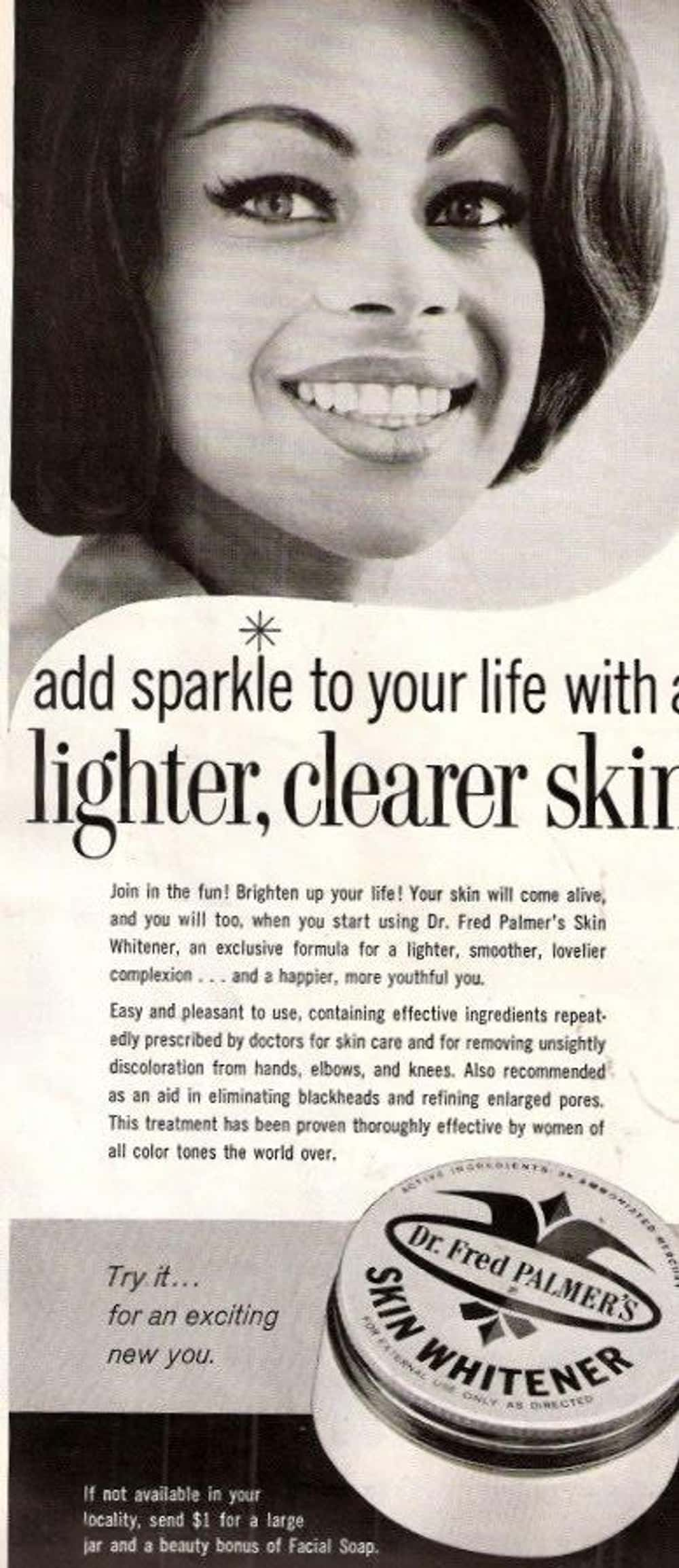 Lighten Your Skin to Bring Out is listed (or ranked) 23 on the list Vintage Ads That Are Horribly Racist
