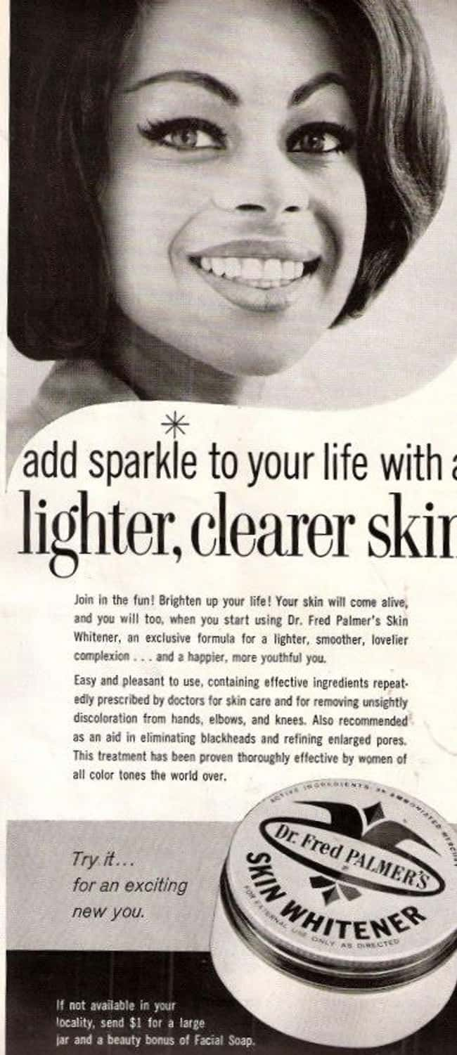Lighten Your Skin to Bring Out is listed (or ranked) 22 on the list Vintage Ads That Are Horribly Racist