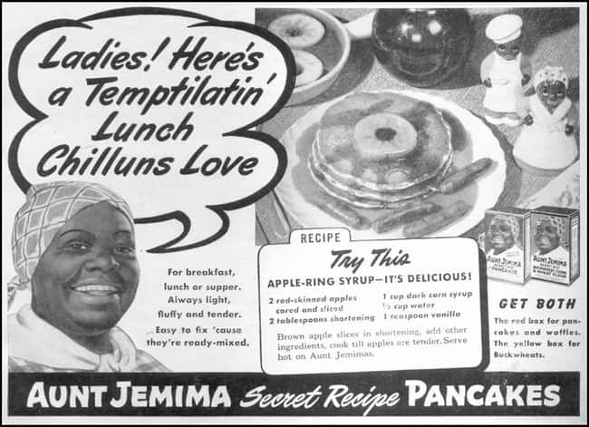 Aunt Jemima Strikes Again! Qui is listed (or ranked) 28 on the list Vintage Ads That Are Horribly Racist