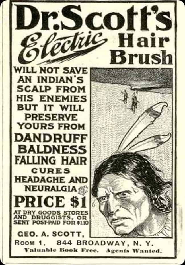 Dr. Scott's is listed (or ranked) 8 on the list Vintage Ads That Are Horribly Racist