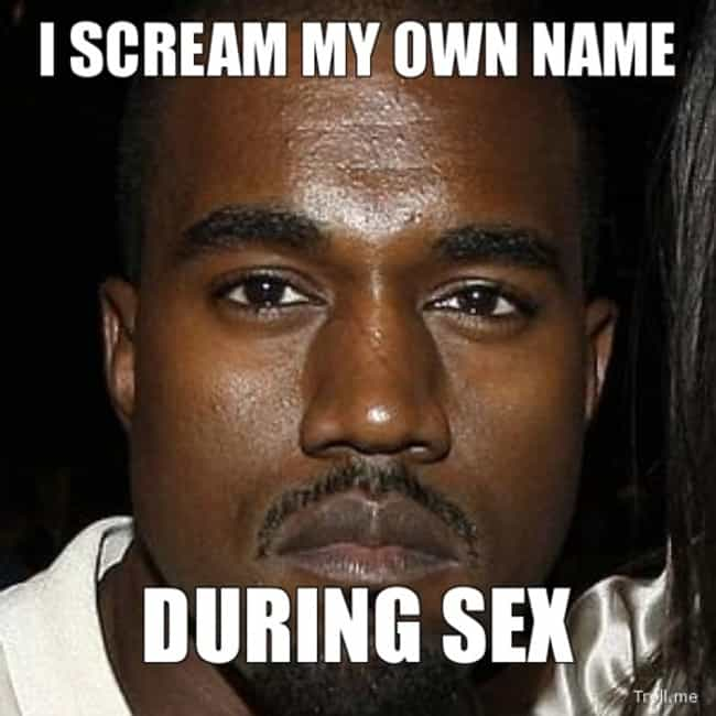 'Me, me, me!' is listed (or ranked) 4 on the list The Best Kanye West Memes of AllTime