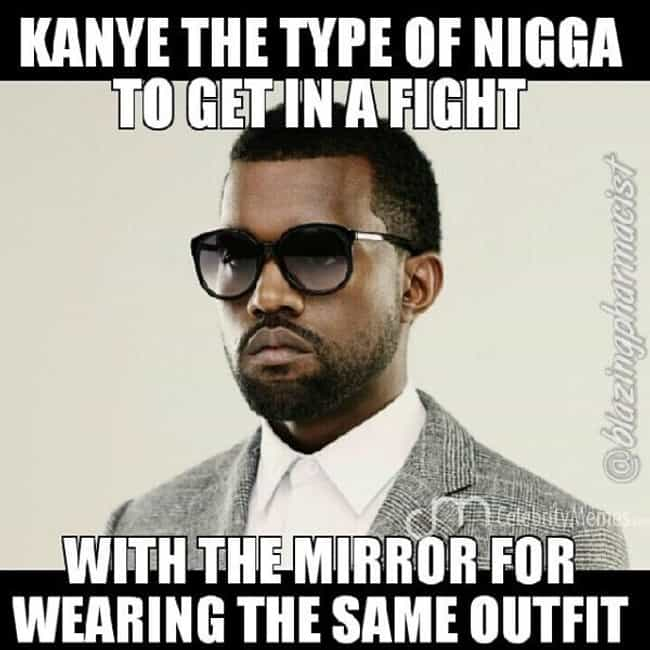 I hate Clones! is listed (or ranked) 1 on the list The Best Kanye West Memes of AllTime