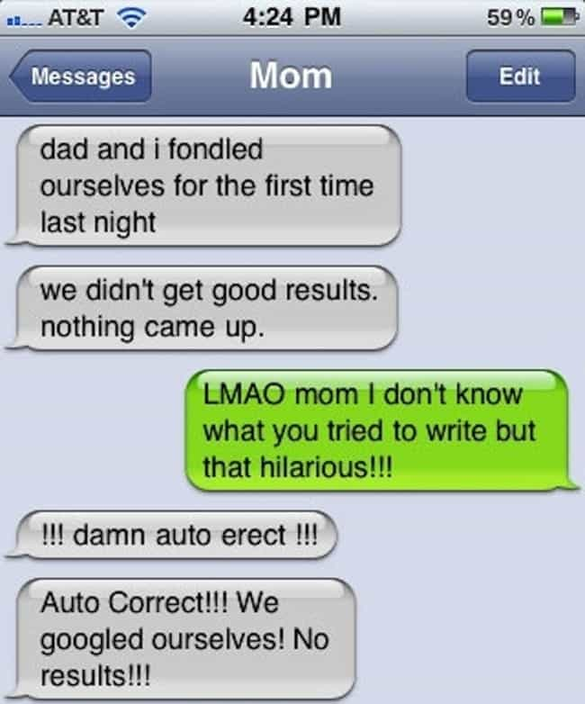 The World's Most Unfortuna... is listed (or ranked) 4 on the list Awkward Texts from Your Mom