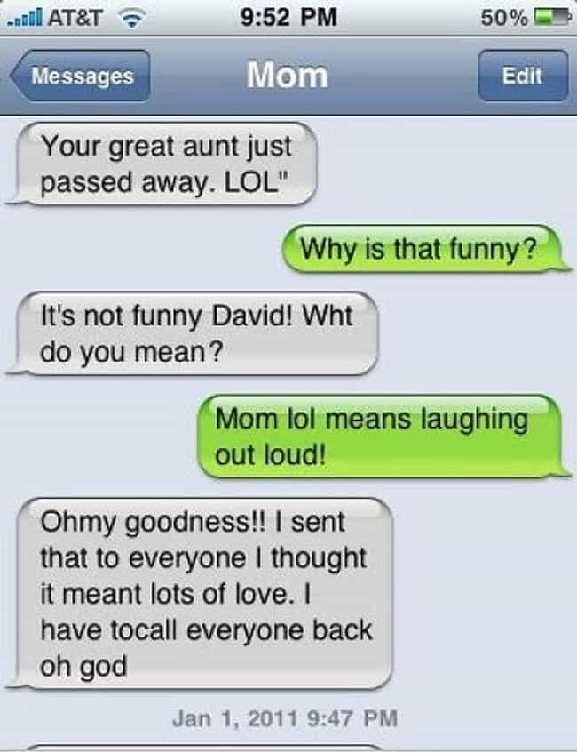 This Mom Who Just Learned the ... is listed (or ranked) 2 on the list Awkward Texts from Your Mom
