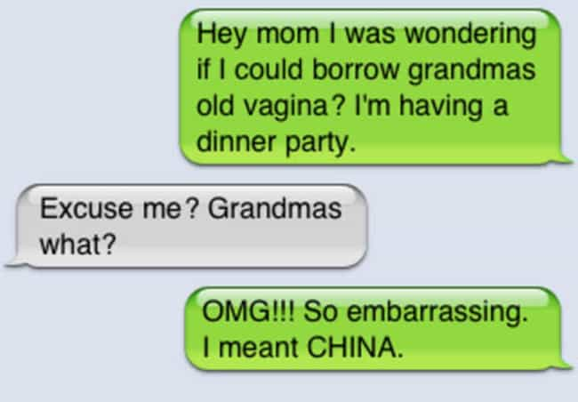 Some Things Just Aren't Meant ... is listed (or ranked) 8 on the list 41 Hilarious Autocorrect Fails