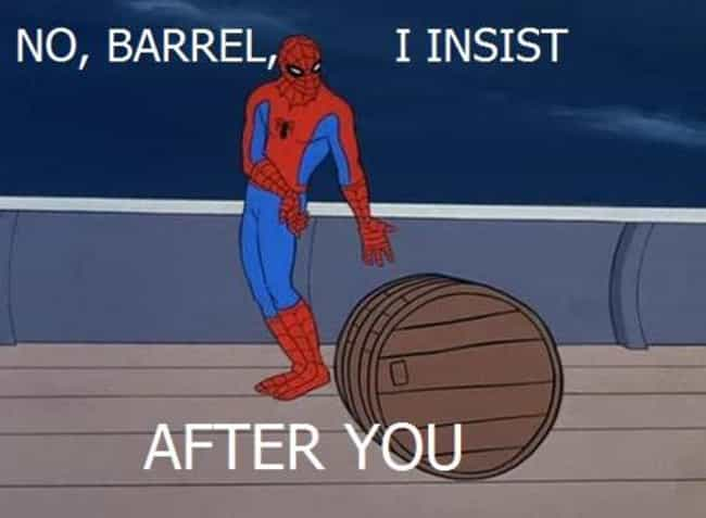 Yes, Be Polite To The Ba... is listed (or ranked) 4 on the list The Best Spiderman Memes on the Internet