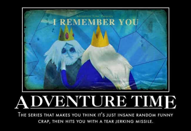Not just any cartoon is listed (or ranked) 3 on the list The Best 'Adventure Time' Memes On The Internet