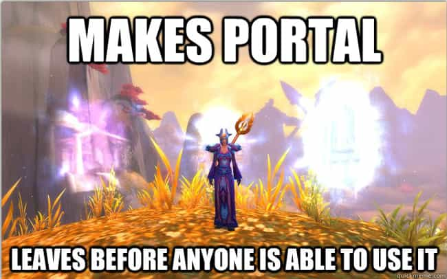 Too stingy for a portal is listed (or ranked) 3 on the list The Best World of Warcraft Memes of All Time