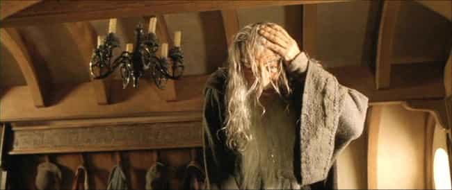 Gandalf Bumping His Head... is listed (or ranked) 1 on the list 35 Things You Didn't Know About